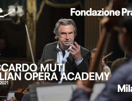 Riccardo Muti Italian Opera Academy with Fondazione Prada in Milan from 4 to 15 December 2021